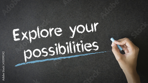 Explore Your Possibilities
