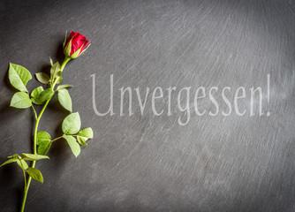 Unvergessen !