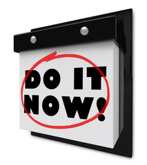 Do It Now Wall Calendar Urgent Demand Deadline