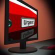Urgent On monitor Shows Immediate Response