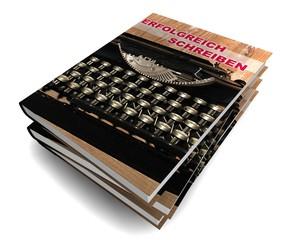 3D Buch III - Erfolgreich Schreiben