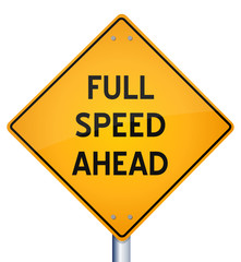 Yellow Diamond full speed ahead traffic sign
