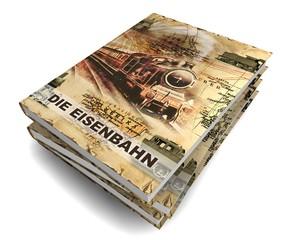 3D Buch III - Die Eisenbahn