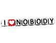 3D I Love Nobody Button Click Here Block Text