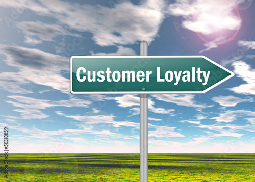"Signpost ""Customer Loyalty"""