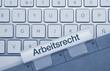 Arbeitsrecht Tastatur
