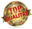 Top Qualität