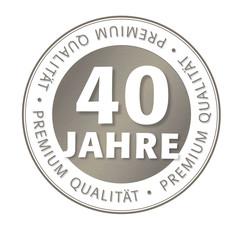 40 Jahre Premium Qualität