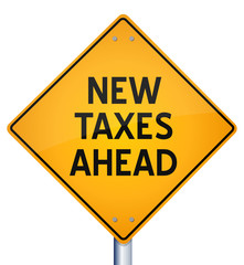 New Taxes Ahead