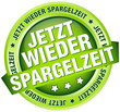 """Button Banner """"Jetzt wieder Spargelzeit"""" grün"""