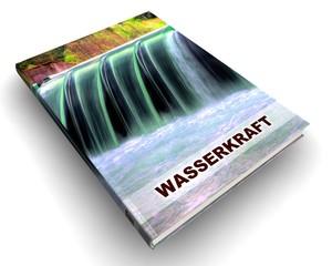 3D Buch IV - Wasserkraft