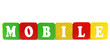 mobile - isolated text in wooden building blocks