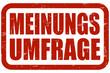 Grunge Stempel rot MEINUNGSUMFRAGE