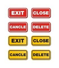 exit, close, delete, cancle signs