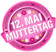 """Button Banner Blumen """"12. Mai Muttertag"""" pink"""