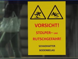 Vorsicht Stolper- und Rutschgefahr