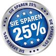 """Button """"Sie sparen 25%"""" blau/silber"""