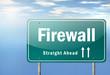 "Highway Signpost ""Firewall"""