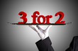 three for two - 3 for 2 -