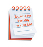 Today is the best day in your life!