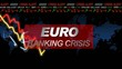 Euro banking crisis financial alert title animation video