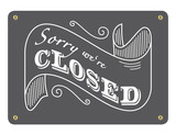 Sorry we're closed schild geschlossen