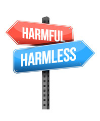 harmful, harmless road sign