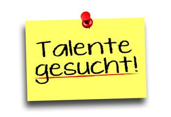 Talente gesucht!
