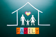 Family word and people in house