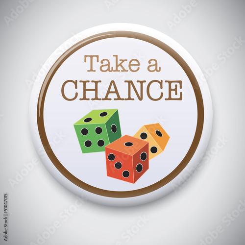 Take a Chance / Risk - Vector Button Badge