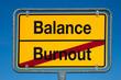 Wechselschild ohne Pfeil BURNOUT - BALANCE