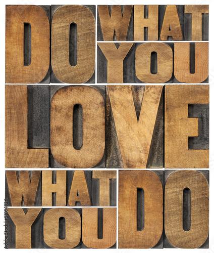 Fototapeta do what you love