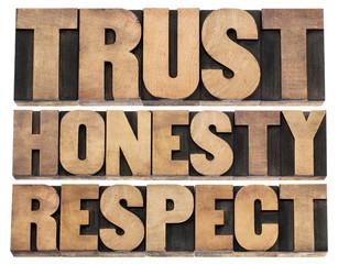 trust, honesty, respect
