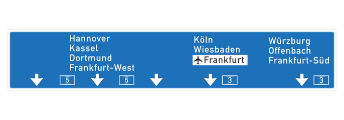 Autobahntafel in Frankfurt A5 Richtung Hannover und Köln
