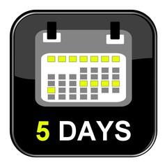 Schwarzer Button - 5 Tage