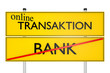 online TRANSAKTION vs BANK_konzeptionell Finanzsysteme - 3D