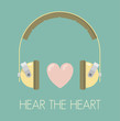 Vintage headphones with heart - hear your heart!