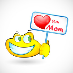 Smiley Holding Love You Mom message