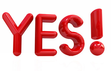 """3d Red text """" Yes!"""" on white background"""
