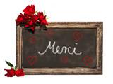 Kreidetafel, rote Rosen, Merci