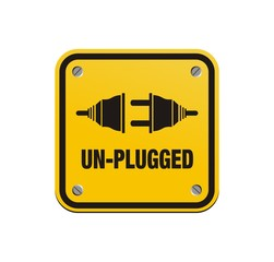 unplugged square signs