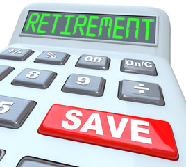 Save for Retirement Words on Calculator Financial Security