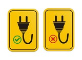 plugged and un-plugged yellow signs