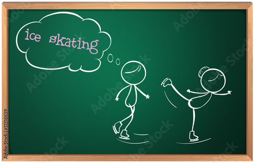 A blackboard with a drawing of two people ice skating
