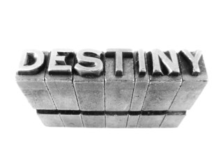 Destiny sign, antique metal letter type isolated