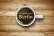 Kaffeetasse mit Guten Morgen Berlin