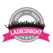 Button: PARTY – LADIESNIGHT
