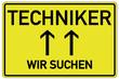 Wir suchen Techniker Schild  #130412-svg02