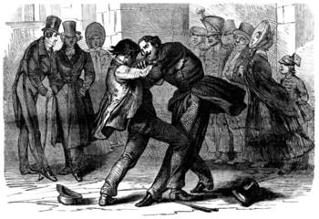 Agressive Men : Fighting in the Street - 19th century