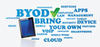 BYOD / bring your own device